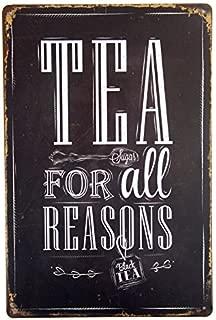 dingleiever-Tea for All Reasons Metal Tin Sign Decor Bar Pub Home Retro Poster Cafe Art