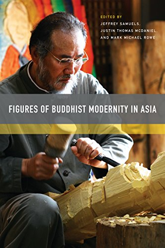 Figures of Buddhist Modernity in Asia (English Edition)