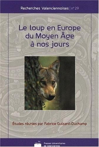 Le loup en Europe du Moyen Age à nos jours