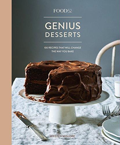 <em>Food52 Genius Desserts: 100 Recipes That Will Change the Way You Bake</em>