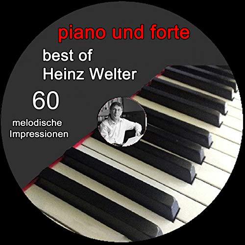 Piano Und Forte - Best of Heinz Welter