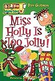 My Weird School #14: Miss Holly Is Too Jolly!