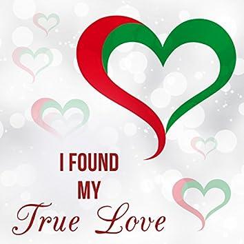 I Found My True Love