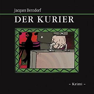 Der Kurier                   Autor:                                                                                                                                 Jacques Berndorf                               Sprecher:                                                                                                                                 Jacques Berndorf                      Spieldauer: 13 Std. und 11 Min.     146 Bewertungen     Gesamt 4,3