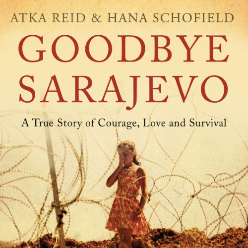 Goodbye Sarajevo audiobook cover art