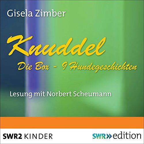 Knuddel: Die Box mit 9 Hundegeschichten audiobook cover art