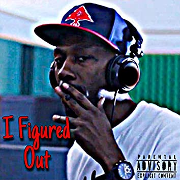 I Figured Out (feat. aone Trigg)