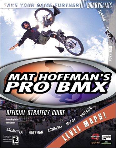 Mat Hoffman's Pro BMX Official Strategy Guide