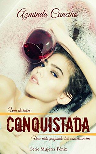 Conquistada (Mujeres Fénix nº 2)