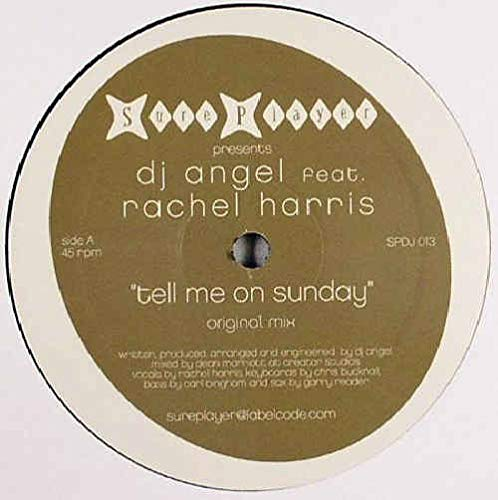 Tell Me On Sunday - DJ Angel feat. Rachel Harris 12