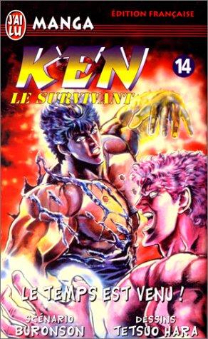 Ken le survivant, tome 14 : Le Temps est venu !