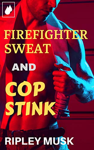 Firefighter Sweat And Cop Stink: Muscle Men Gay Erotica (Blue Collar Stink Book 4) (English Edition)