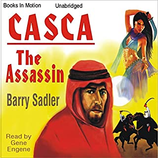 Casca: The Assassin     Casca Series, Book 13              By:                                                                                                                                 Barry Sadler                               Narrated by:                                                                                                                                 Gene Engene                      Length: 5 hrs and 26 mins     41 ratings     Overall 4.4