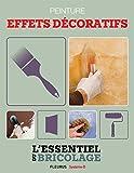 Revêtements intérieurs : peinture - effets décoratifs (Bricolage) (French Edition)