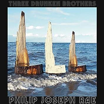 Three Drunken Brothers (Single)