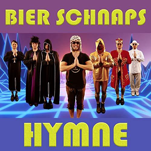 Bier Schnaps Hymne