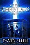 Set the Christians Free: One Pastor's Calling To Help 25 Million Believers Find Theirs (English Edition)