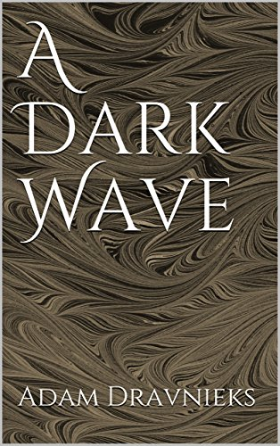 A Dark Wave (Dark Creatures Book 3) (English Edition)