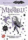 Mirabelle joue des mauvais tours : Mi-fée, mi-sorcière, totalement chipie (Junior)