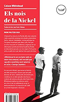 Els nois de la Nickel (Antípoda Book 48) (Catalan Edition) by [Colson Whitehead, Laia Font Mateu]