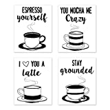 Kitchen Wall Art Coffee Prints Funny Inspirational Puns Signs Room Decor - for Home and Dining Decor – Coffee Mugs Tea (Set of 4) Unframed 8 x 10 inches Black & White
