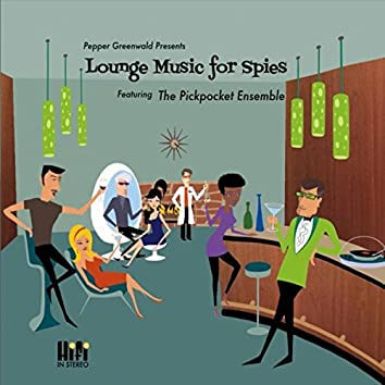 Lounge Music for Spies
