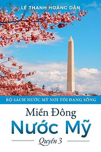 Mi?n ðông Nu?c M?: 3 (Nuoc My Noi Tôi Ðang Sng)