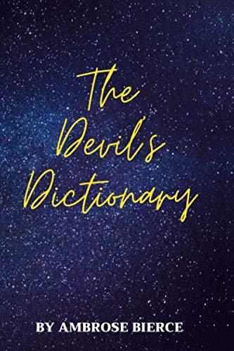 The Devil's Dictionary by Ambrose Bierce (Illustration): unabridged,devil,Dictionary,Devil's