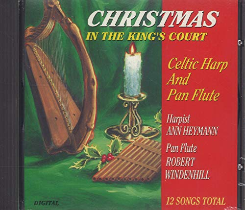 Christmas in the King's Court (Celtic Harp and Pan Flute)