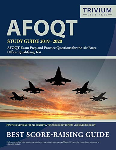 AFOQT Study Guide 2019-2020: AFOQT Exam Prep and Practice Questions for the Air Force Officer Qualif