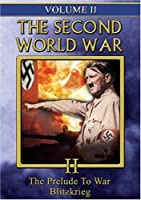 Second World War 2: Prelude to War & Blitzkrieg [DVD]