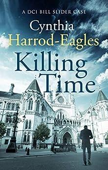 Killing Time: A Bill Slider Mystery (6) by [Cynthia Harrod-Eagles]