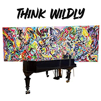 Think Wildly