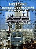 Histoire du réseau ferroviaire français