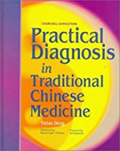 Practical Diagnosis in Traditional Chinese Medicine