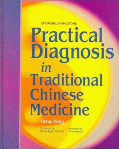 Download Practical Diagnosis in Traditional Chinese Medicine, 1e 0443045828