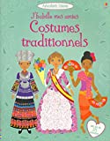 J'habille mes amies - Costumes traditionnels - Autocollants Usborne (French Edition)
