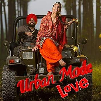 Urban Mode Love (feat. Ankit Tiwari , Payal Dev , Sunidhi Chauhan , Sunanda Sharma , Palak Muchhal , Ammy Virk , Sidhu Moose Wala & Jasmine Sandlas)