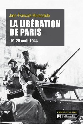 La libération de Paris : 19-26 août 1944