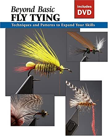 Beyond Basic Fly Tying with DVD: Techniques and Patterns to Expand Your Skills (How To Basics) by Stackpole Books (2008-04-23)