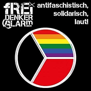 Antifaschistisch, solidarisch, laut!