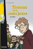 LFF/THOMAS ET LA MAIN JAUNE(300-500)(+CD) (Dans La Meme Collection)