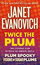 Twice the Plum: Two Stephanie Plum Between the Numbers Novels (Plum Spooky, Visions of Sugar Plums) (A Between the Numbers...