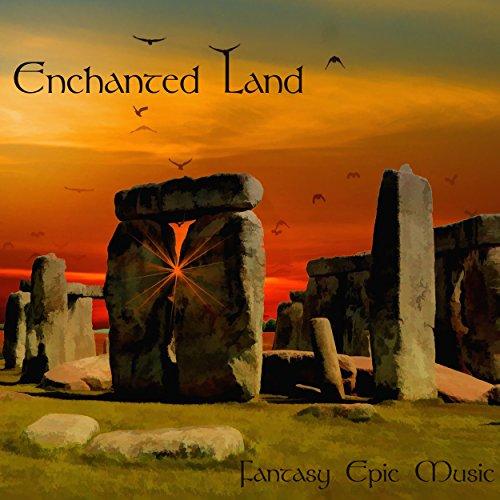 Enchanted Land - Fantasy Epic Music Atmospheres, Legendary Flutes and Celtic Harp Music