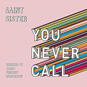 You Never Call (James Vincent McMorrow Remix)