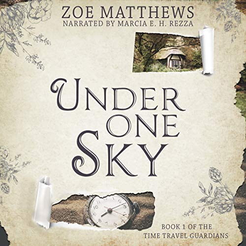 Under One Sky: A Sweet Time Travel Romance Audiobook By Zoe Matthews cover art