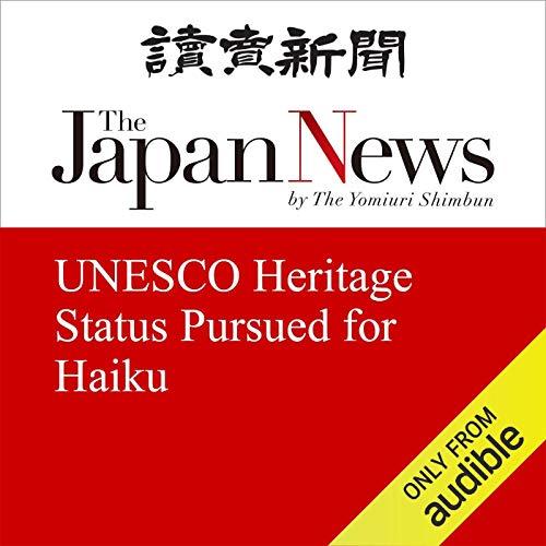 UNESCO Heritage Status Pursued for Haiku cover art