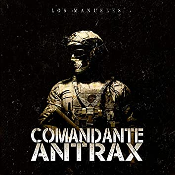 Comandante Antrax