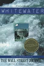 Whitewater: From the Editorial Pages of The Wall Street Journal (Volume II)