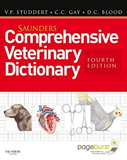 Saunders Comprehensive Veterinary Dictionary E-Book by [Virginia P. Studdert, Clive C. Gay, Douglas C. Blood]